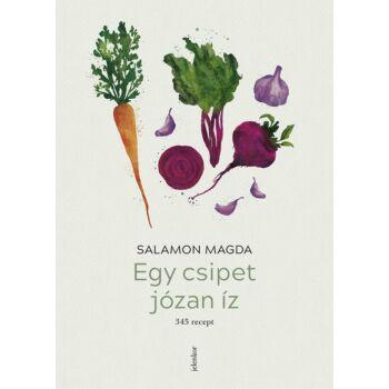 Egy csipet józan íz Salamon Magda